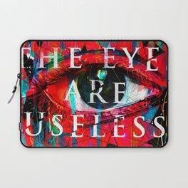 Useless Eyes Laptop Sleeve