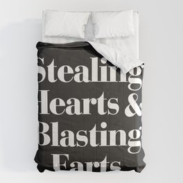 Stealing Hearts & Blasting Farts Funny Quote Comforters