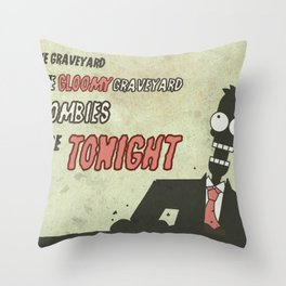 The zombies rise tonight Throw Pillow