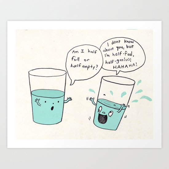 another optimistic glass Art Print