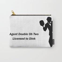 Agent 002 - Licensed to Dink Carry-All Pouch