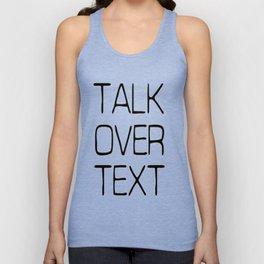 Talk Over Text Unisex Tank Top