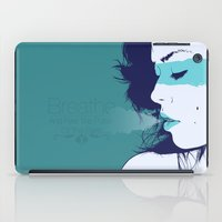 breathe iPad Cases featuring Breathe by Wolves In Space