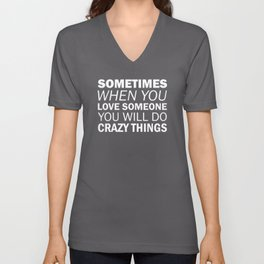 """""""Sometimes when you love someone, you will do crazy things."""" Villanelle, Killing Eve (white) Unisex V-Neck"""