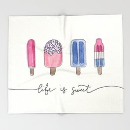 Life is Sweet Hand Lettered Watercolor Popsicle Illustration Throw Blanket