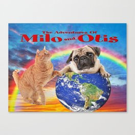 Milo And Otis Take On The World Canvas Print