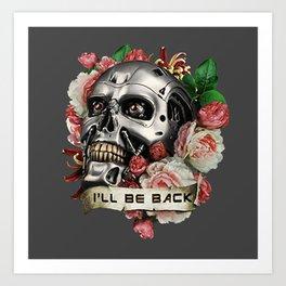 I'll Be Back Art Print
