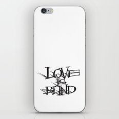 Love Is Blind iPhone & iPod Skin