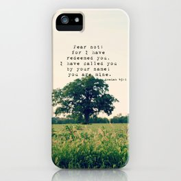 Isaiah 43:1 I Have Redeemed You iPhone Case