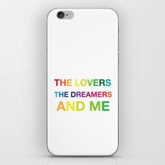 The Lovers, The Dreamers, and Me iPhone & iPod Skin