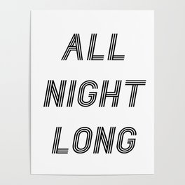 ALL NIGHT LONG! Poster