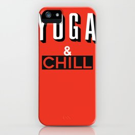 Yoga & Chill iPhone Case
