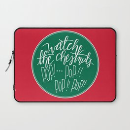 Watch the Chestnuts Pop Laptop Sleeve