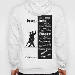 dance house Hoody