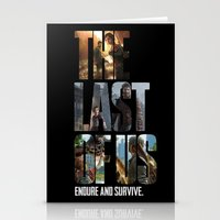 the last of us Stationery Cards featuring The Last of Us by fardeen