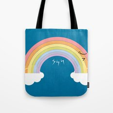 that's why we can't see rainbow very often Tote Bag