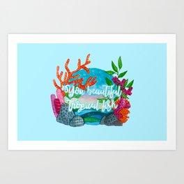 You beautiful, tropical fish Art Print