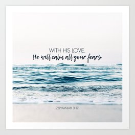 He Will Calm All Your Fears Kunstdrucke