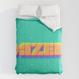 Dazed Comforters