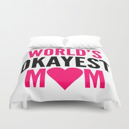 WORLD'S OKAYEST MOM HEART Duvet Cover