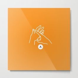 British Sign Language Fingerspelling - 'A' Metal Print