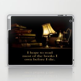 I hope to read most of the books I own before I die. Laptop & iPad Skin