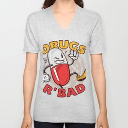 Dont use drugs Unisex V-Neck