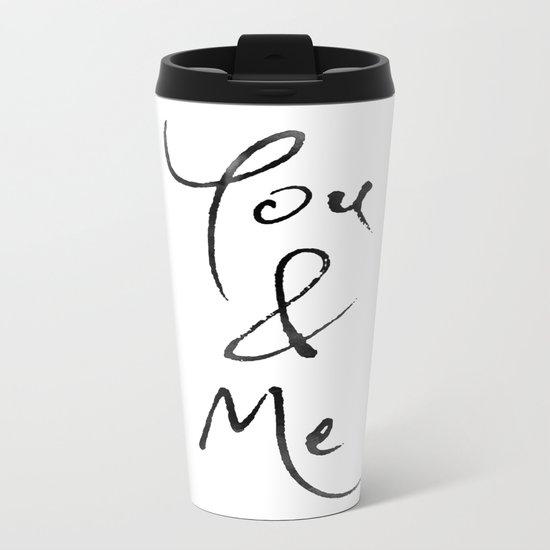You & Me Metal Travel Mug