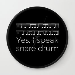 Yes, I speak snare drum Wall Clock