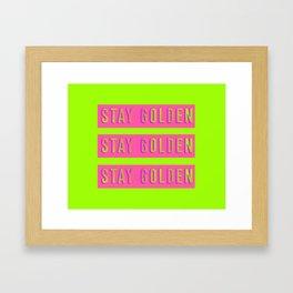 Stay Golden Art Print Framed Art Print