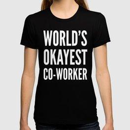 World's Okayest Co-worker (Black & White) T-shirt