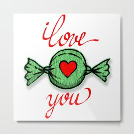 I love you (green) written in red Metal Print