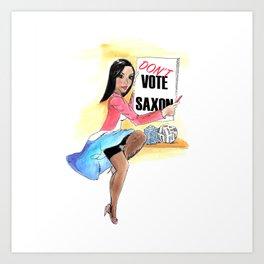 Don't Vote Saxon Art Print