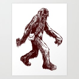 I Think There's a Squatch... Art Print
