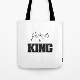 Contrast Is King on White Tote Bag