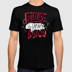 Failure is your Friend Black Mens Fitted Tee MEDIUM