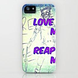 Love Me Reap ME iPhone Case