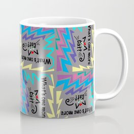 What's One More Cat? Coffee Mug