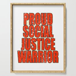 "Unique and catchy tee design with text ""Proud Social Justice"". Makes a nice gift! Serving Tray"
