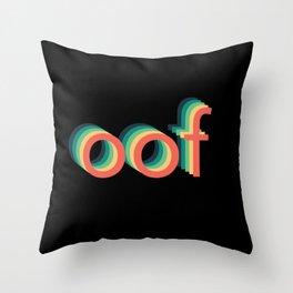 oof Throw Pillow