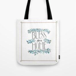 Bless this Home Tote Bag