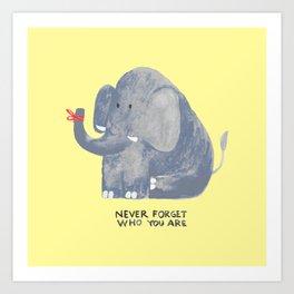 Elephant never forgets Art Print