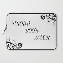 Proud Book Lover Laptop Sleeve