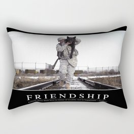 Friendship: Inspirational Quote and Motivational Poster Rectangular Pillow