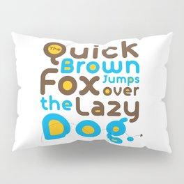 Quick Brown Fox Jumps over the lazy dog Typography Pangram Modern Art for Graphic Designer & Office Pillow Sham