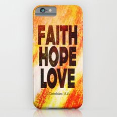 Faith,Hope,Love iPhone 6s Slim Case