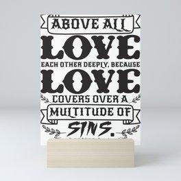 1 Peter 4:8 Mini Art Print
