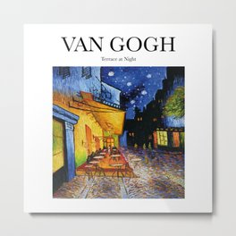 Van Gogh - Terrace at night Metal Print