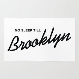 No Sleep Till Brooklyn Rug