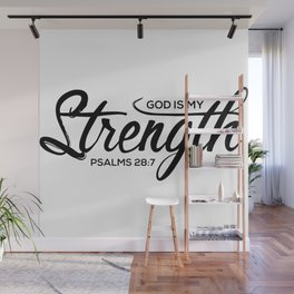Christian,Bible Quote,God is my strength,Psalms28:7 Wall Mural